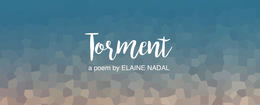 Torment by Elaine Nadal