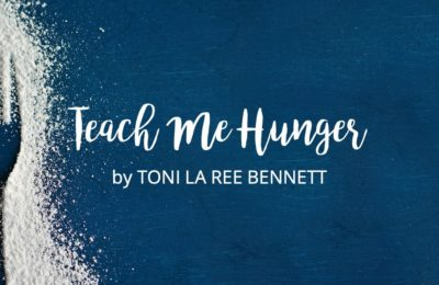 Teach Me Hunger