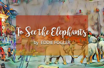 To See the Elephants