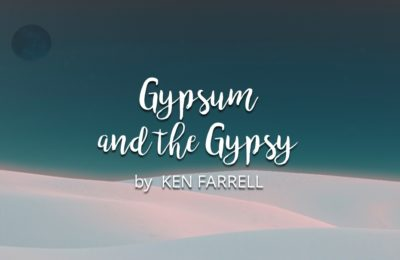 Gypsum and the Gypsy