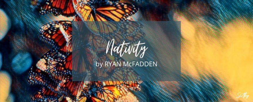 Nativity by Ryan McFadden