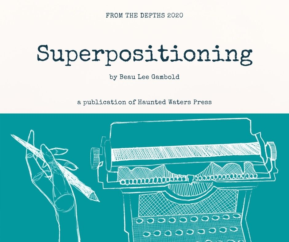 Coming soon! Superpositioning by Beau Lee Gambold