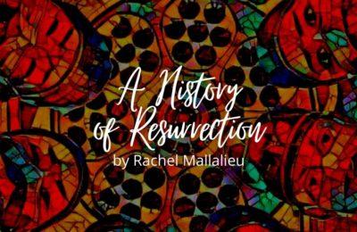 A History of Resurrection