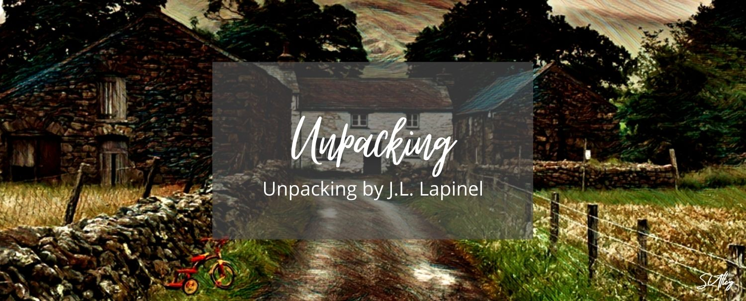UNPACKING BY J.L. LAPINEL