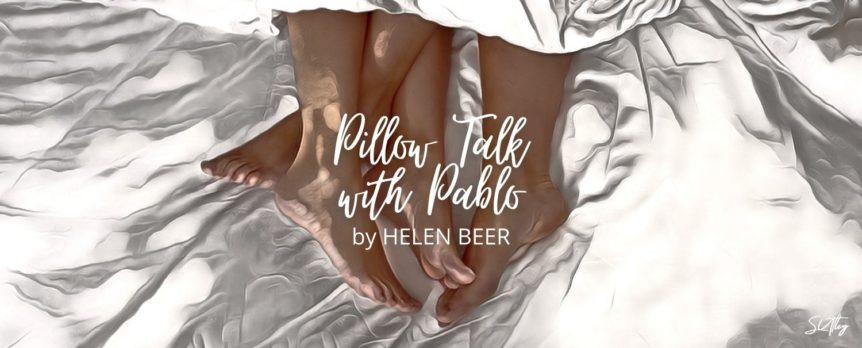 Pillow Talk with Pablo by Helen Beer