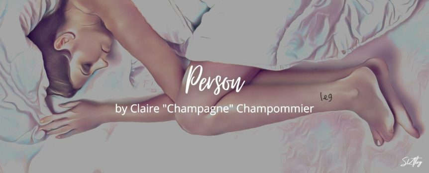 "Person by Claire ""Champagne"" Champommier"