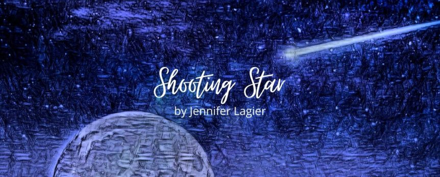 Shooting Star by Jennifer Lagier