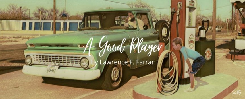 A Good Player by Lawrence F. Farrar