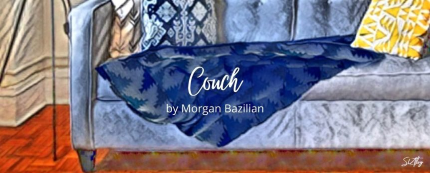 Couch by Morgan Bazilian