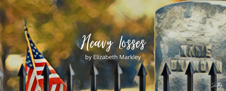 HEAVY LOSSES