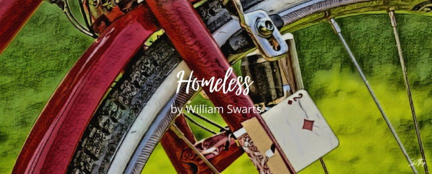 Homeless by William Swarts