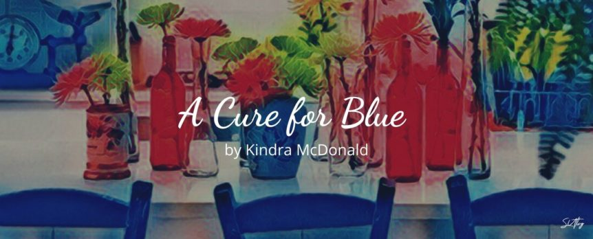 A Cure for Blue by Kindra McDonald