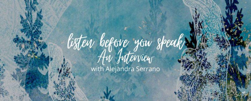 An Interview with Alejandra Serrano