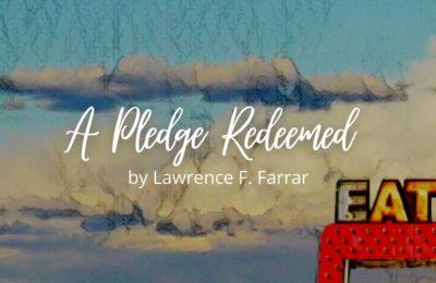 A Pledge Redeemed