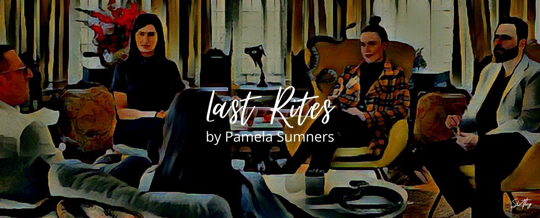 Last Rites by Pamela Sumners
