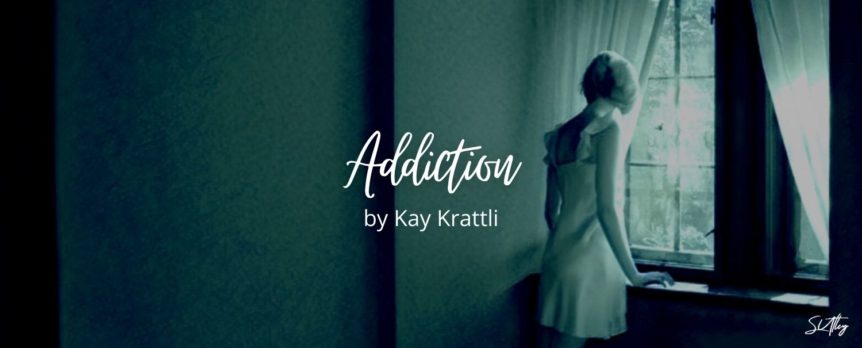 Addiction by Kay Krattli