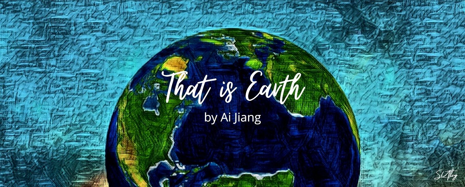 THAT IS EARTH