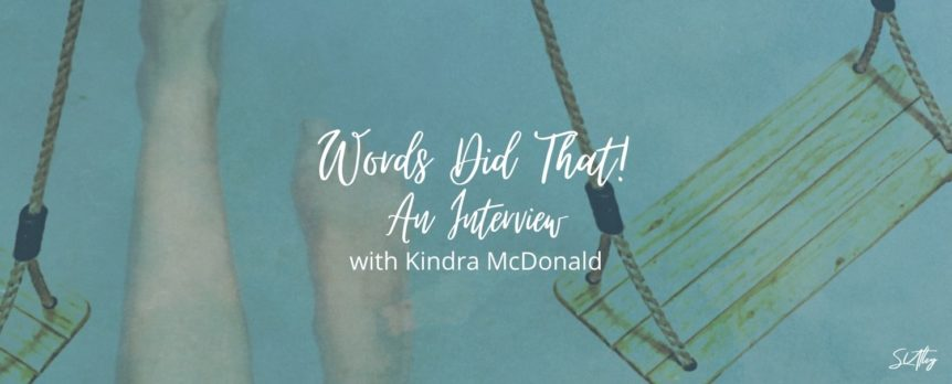 An Interview with Kindra McDonald