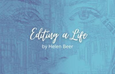 Editing a Life